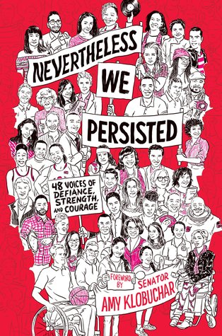 Nevertheless, We Persisted: 48 Voices of Defiance, Strength, and Courage byIn This Together Media