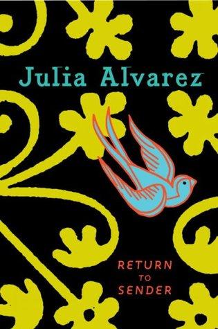 Return to Sender by Julia Alvarez