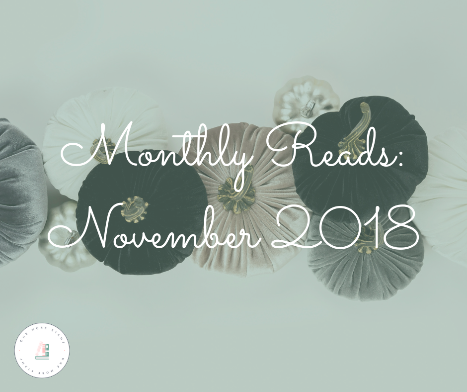 FMonthly Reads: November 2018 www.onemorestamp.com