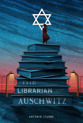 The Librarian of Auschwitzby Antonio Iturbe
