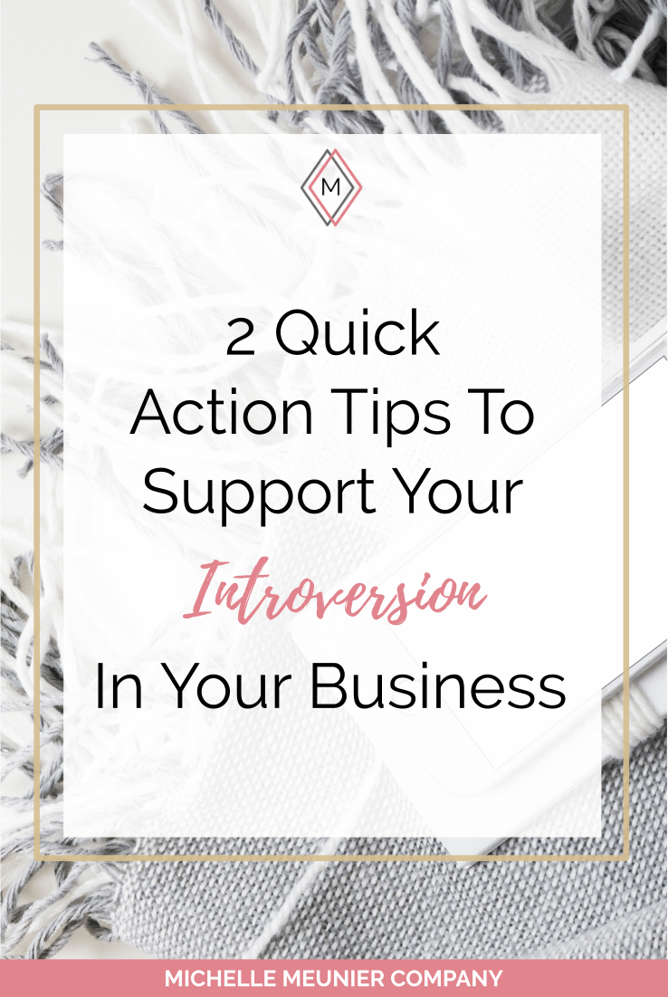 2 Quick Action Tips To Support Your Introversion.png