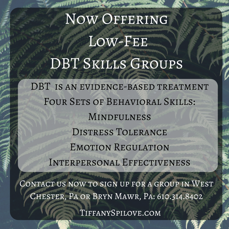 DBT Skills Group.  Counseling. Therapy.  West Chester, PA.  Bryn Mawr, PA.  Anxiety.  Depression.  Eating Disorders.  Trauma.  Addiction.