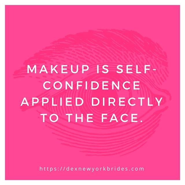 Wear #makeup with confidence! If you don't feel pretty on the inside, there is no kind of makeup that's going to make you feel pretty on the outside.  #weddingmakeup #makeuptalk #makeuptips #beautyempowerment #beautylover #nycbridalmakeup #dexbrides #dexnewyorkbrides http://ow.ly/yaFK30aSXoU