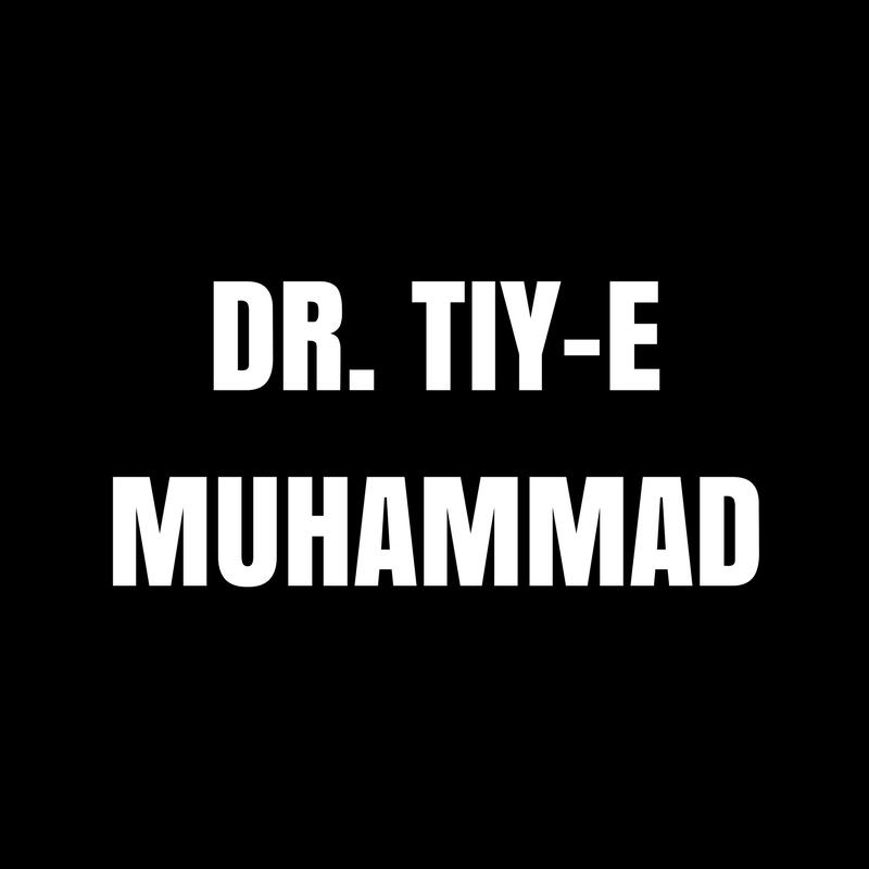 Dr. Tiy-E Muhammad