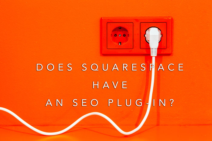 Does Squarespace have an SEO plug-in?
