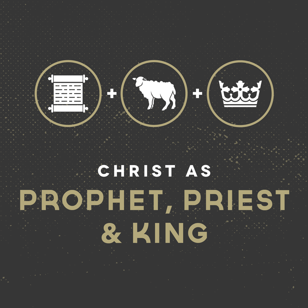 Prophet, Priest and King