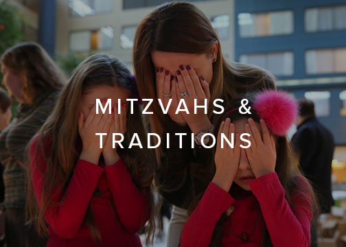 Mitzvahs and Traditions