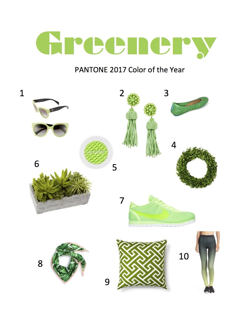 1.  Prada Sunglasses  //  2.  Lisi Lerch Tassel Earrings  //  3.  Tieks Ballet Flats  //  4.  Boxwood Wreath  //  5.  ColourPop Pigment Powder  //  6.  Faux Succulent Garden  //  7.  Women's Nike Cortez  //  8.  Echo Palm Silk Scarf  //  9.  Greek Key Throw Pillow  //  10.  Nike Tights