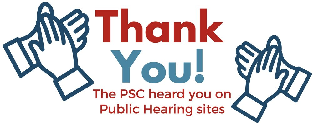 Thank You PSC listened public hearings WV4EF