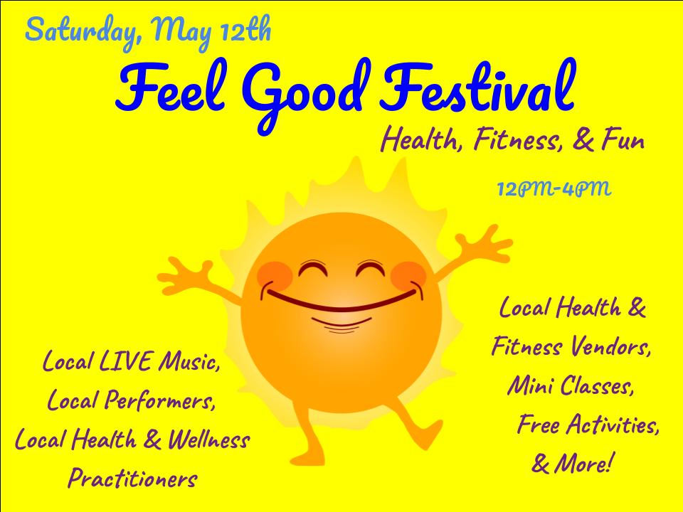 THE FEEL GOOD FEST STARTS AT 12PM TILL 4PM & IS A FREE COMMUNITY EVENT!