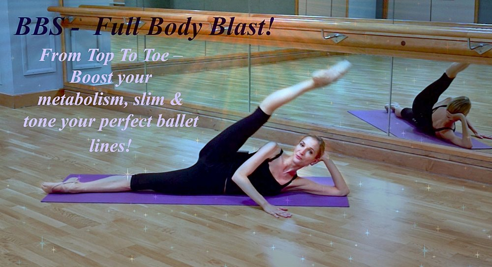Ballet Body Sculpture -Full Body Blast!   From Top To Toe – Boost your metabolism, slim & tone your perfect lines! Full Body Blast targeting muscles in the legs, butt, core, abs and upper body. Elegant yet challenging exercises will sleek 'ballet muscles' while getting your heart rate up.   Level : Beginner/Intermediate Length : Approx. 30min