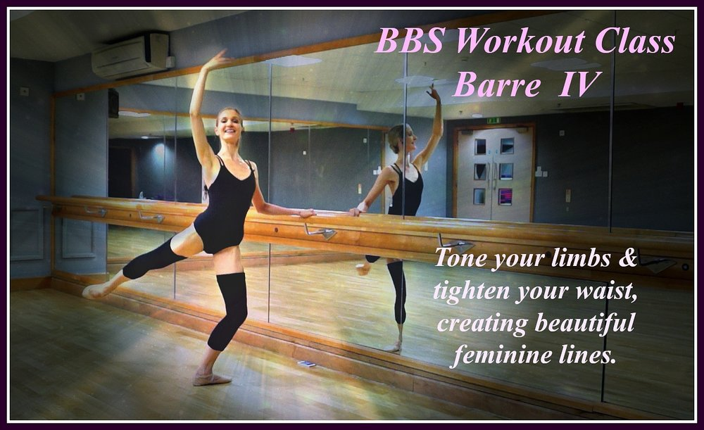 BBS Workout Class - Barre IV   Tone your limbs & tighten your waist, creating beautiful feminine lines. Strengthen your core and cardio burn calories with classical techniques of ballet barre, improving your flexibility as well as achieving great body sculpting results. Level: Beginner/Intermediate Length: Approx.30min