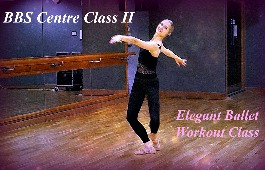 Ballet Body Sculpture Centre II Elegant Ballet Workout Class focused on developing you coordination, beautiful posture, toning your full body and challenging your core strength. Sculpt your body and enjoy great results! Level : Beginner/Intermediate Length : Approx.: 22min