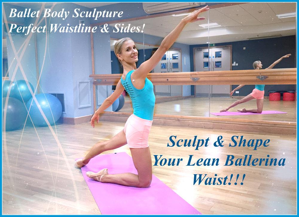BBS - Perfect Waistline & Sides!   Sculpt perfect feminine waistline, tone & tighten the obliques, slim & shape your sides, gaining core strength & grace.   Level: Beginner/Intermediate  Length: Approx. 26min