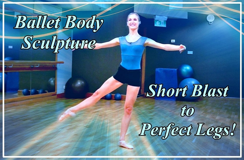 BBS - Short Blast To Perfect Legs! A quick and very effective workout focused on your lower part of the body. No equipment required just follow our unique ballet techniques to create those lean & toned ballerina legs. Sculpt, slim & perfect - all in just under 10 min! Level: Beginner/Intermediate Length : Approx.: 10min