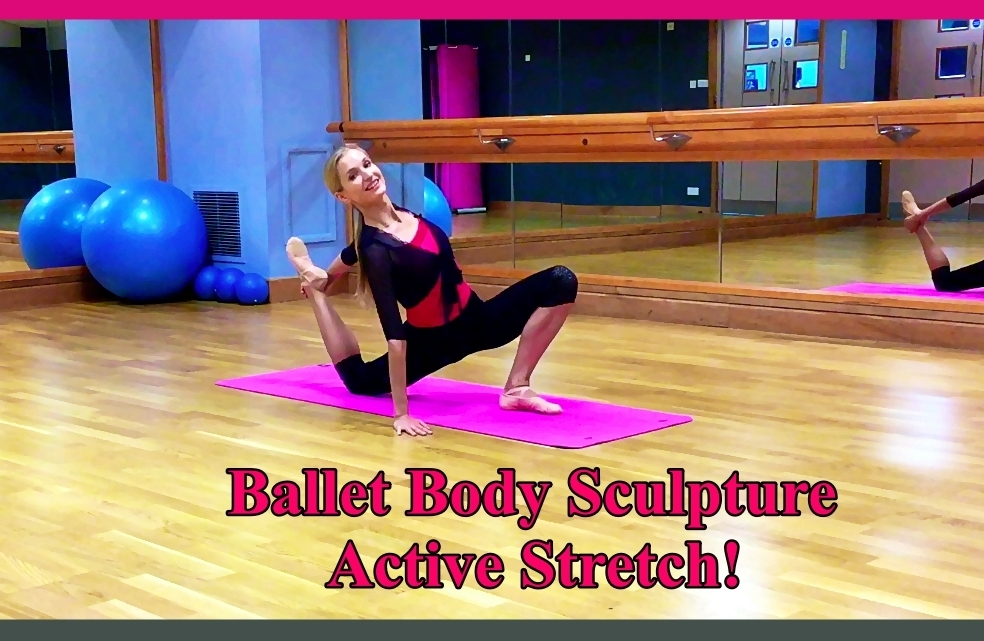 Ballet Body Sculpture Active Stretch   Unique active stretching techniques to develop log, sleek and supple muscles, flexible joins and releasing tensions. Isolate & activate hidden areas to elevate your flexibility to a new level.   Level: All levels   Length: Approx. 20min