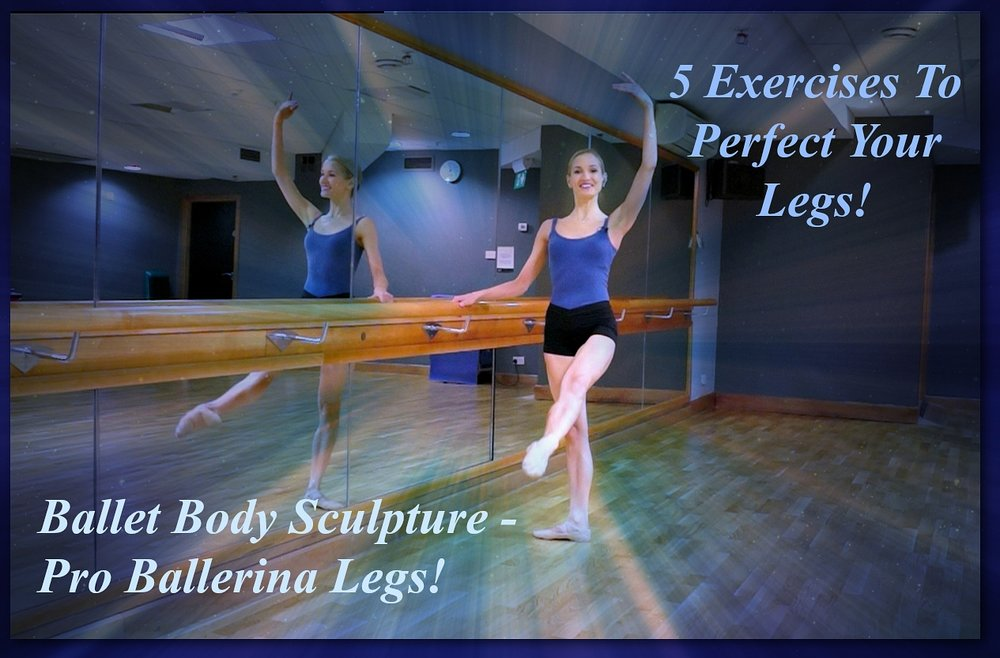 Ballet Body Sculpture - Pro-Ballerina Legs   These ultra sculpting leg exercise sequences are exclusively designed to give you strong, lean ballerina legs in the fastest time possible. Perfect if you are looking to define & style with a lower body workout, sculpting and toning your perfect pro ballerina legs and bottom.   Level: Beginner/Intermediate  Length : Approx.: 20min