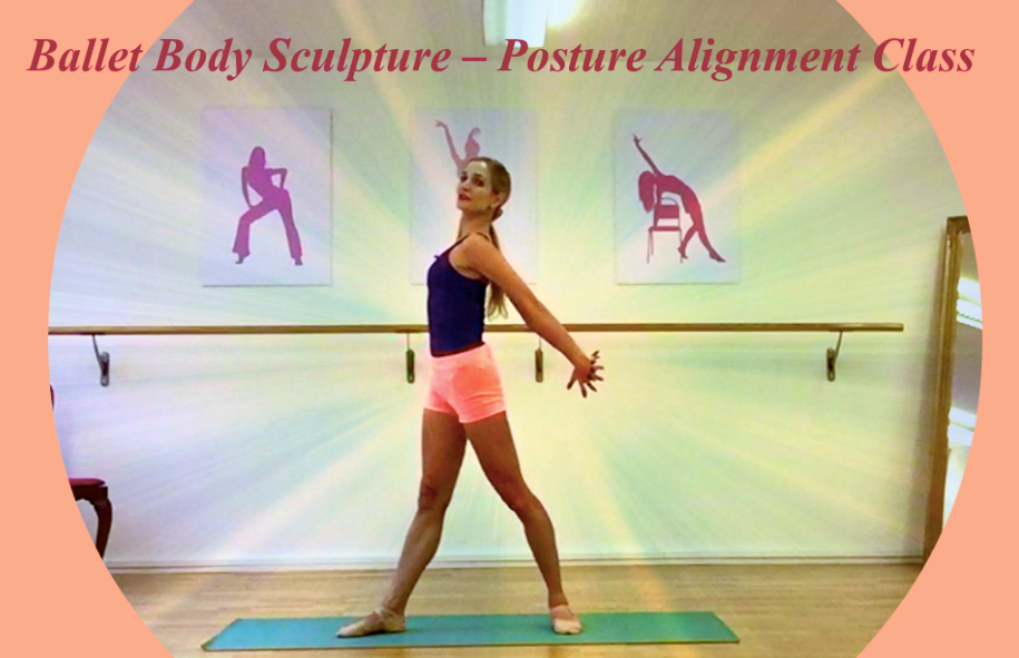 Ballet Body Sculpture – Posture Alignment Class   An elegant workout designed to define your upper body, align graceful posture, strengthen your back and arm muscles. Low impact, artistic exercises, gaining fast coming results. Level: Beginner / Intermediate Length: Approx. 12min