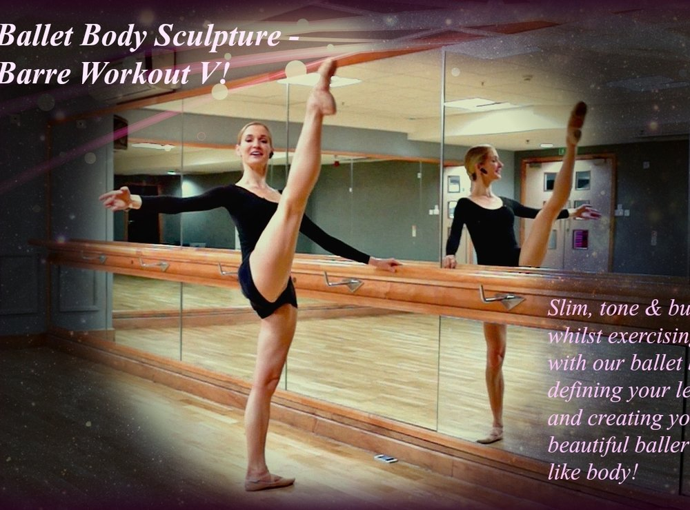 Ballet Body Sculpture - Barre Workout V   An elegant classical ballet barre class, designed to give you a strong, sculpted and slender ballet body. Professionally designed exercise sequences', including pliés, tendus, port de bras arm positions, leg extensions, stretches, core, posture and abdominal exercises. Slim, tone and burn, whilst exercising with our ballet barre, defining your legs and creating your beautiful ballerina - like body! Level : Beginner/Intermediate Length : Approx.: 27min