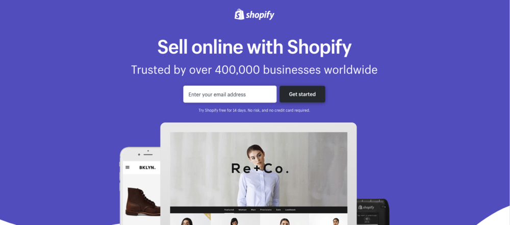 Shopify's   free trial landing page reminds the user of the offer and brings a very clear call to action at the top and centre of its clean and clear design.