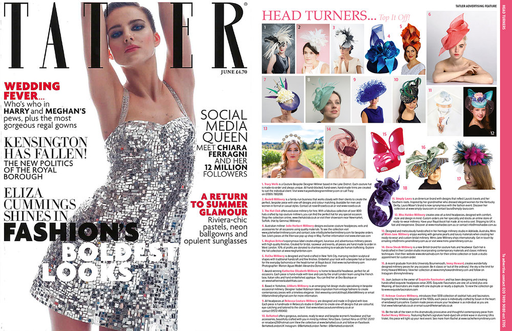 "June 2018 Issue of UK Tatler Magazine ""Head Turners"" Feature"