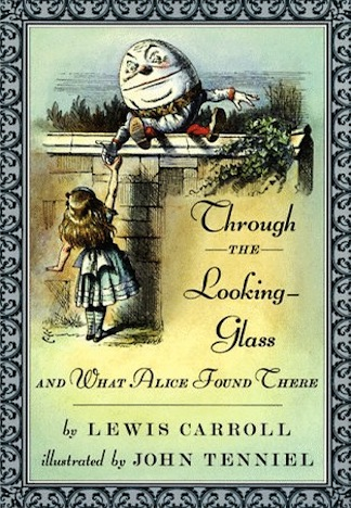 Through the Looking Glass and What Alice Found There.jpg