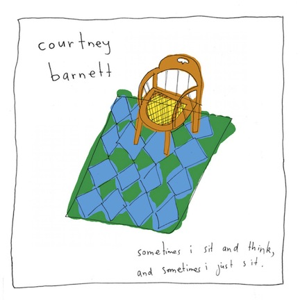 Courtney Barnett - Sometimes I Sit and Think, and Sometimes I Just Sit.jpg