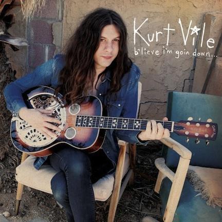 Kurt Vile - B'lieve I'm Goin Down.jpg