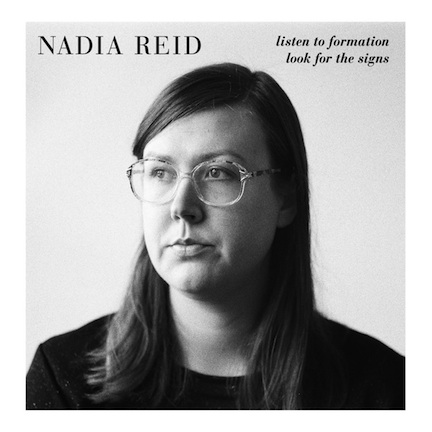 Nadia Reid - Listen to Formation, Look for the Signs.jpg