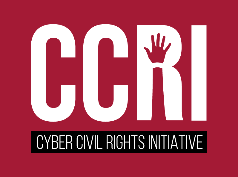 CCRI - The Cyber Civil Rights Initiative (CCRI) is a not-for-profit organization advocating for non-consensual pornography policy, and providing support and resources for targets. They offer a helpline for targets of NCP, and have partnered with K&L gates on the Cyber Civil Rights Legal Project, offering pro-bono legal services to victims of NCP.