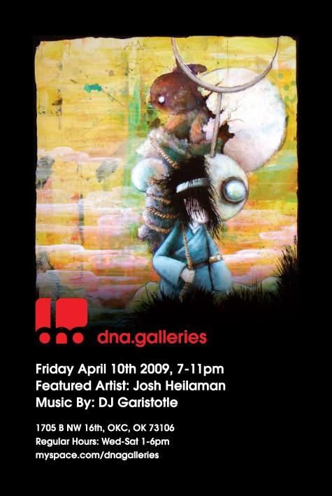 Josh Heilaman at dna Galleries, OKC, April 2009