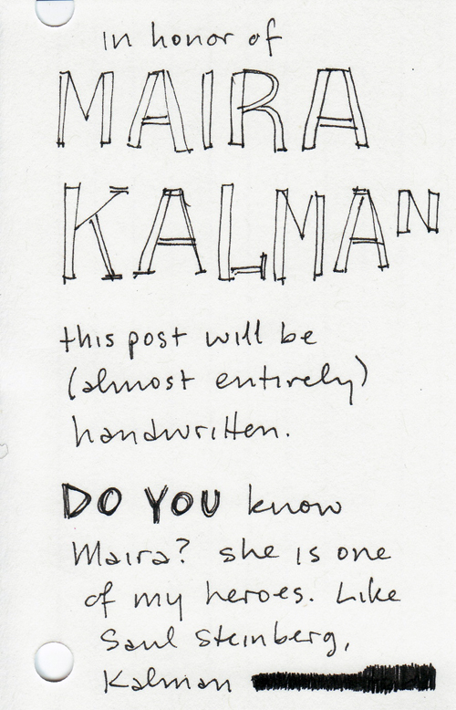 My handwritten post about Maira Kalman, page 1