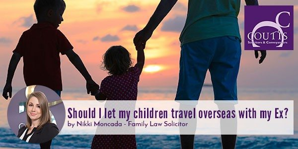 Children-Travel-overseas-with-my-ex.jpg