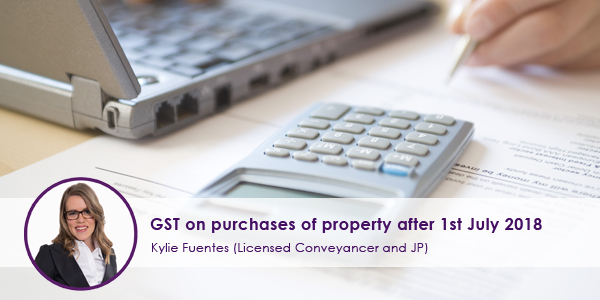 GST-on-purchases-of-property-after-1st-July-2018.jpg