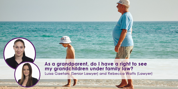 As-a-grandparent,-do-I-have-a-right-to-see-my-grandchildren-under-family-law.jpg