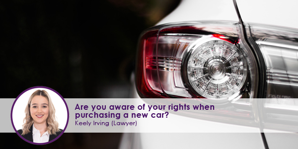 Are-you-aware-of-your-rights-when-purchasing-a-new-car.jpg