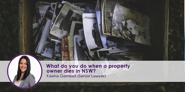What-do-you-do-when-a-property-owner-dies-in-NSW.jpg