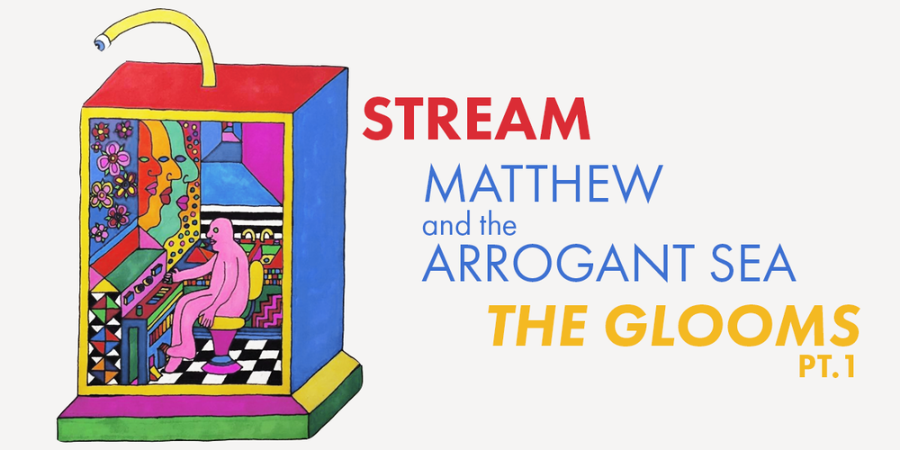 STREAM Matthew and the Arrogant Sea -The Glooms Pt 1-FOSTER.png