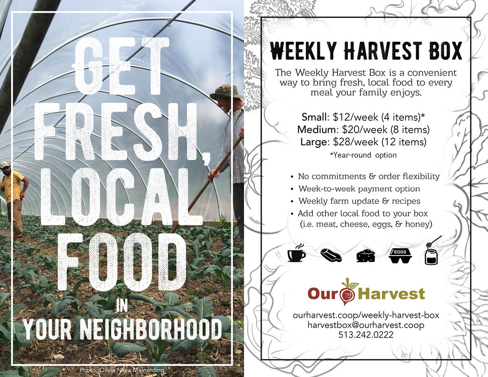 Click on the picture above to  learn more and sign-up  for Our Harvest's Weekly Harvest Box program!