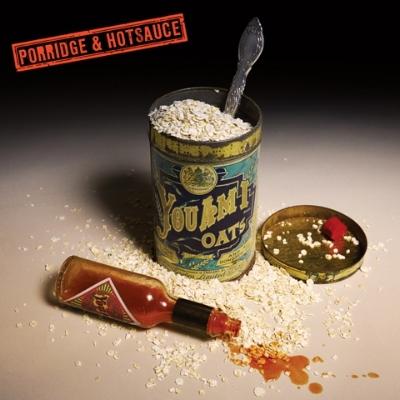 Porridge & Hotsauce