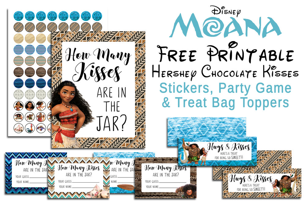 Free Printable Moana Chocolate Kiss Stickers, Treat Bag Toppers & Guess How Many Kisses Party Game