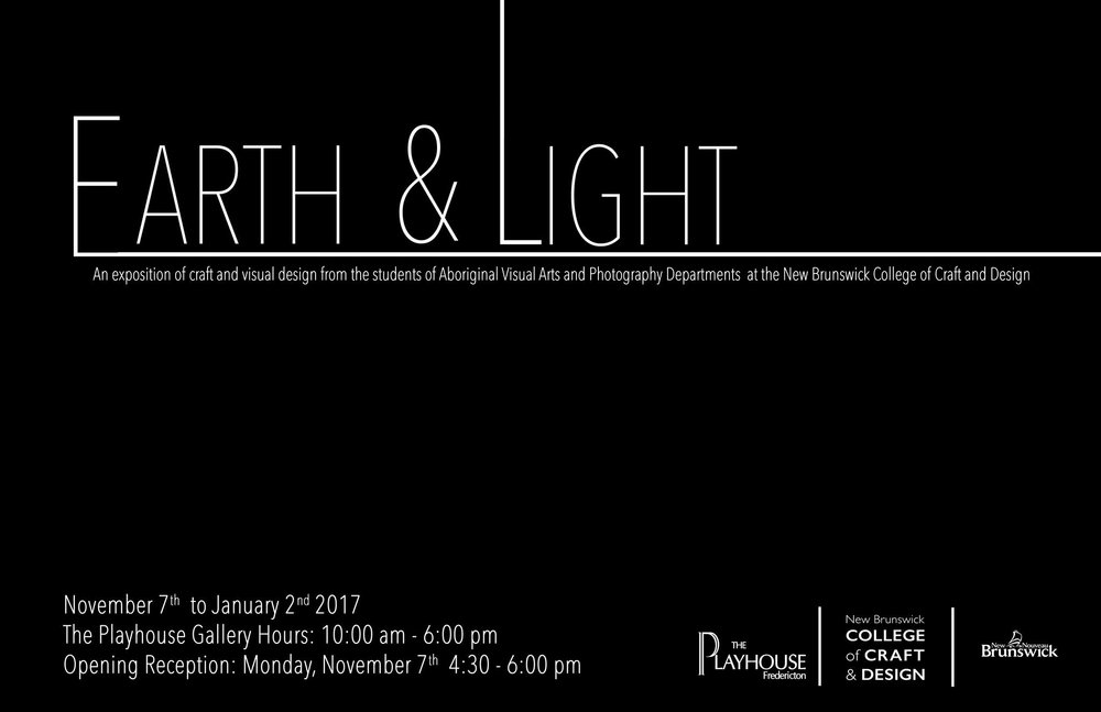 Earth & Light   Fredericton Playhouse Gallery November 2016
