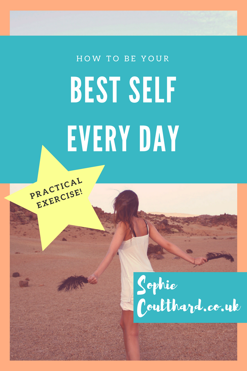 How To Be Your Best Self Every Day