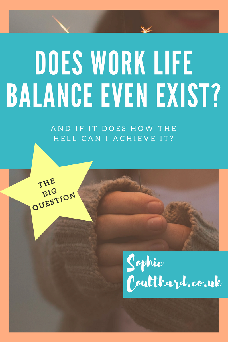 Does Work Life Balance Even Exist?