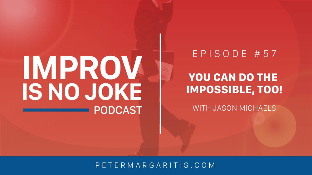 PeterMargaritis_JasonMichaels_ImprovisNoJoke_Episode57_ART_WIDE.jpg