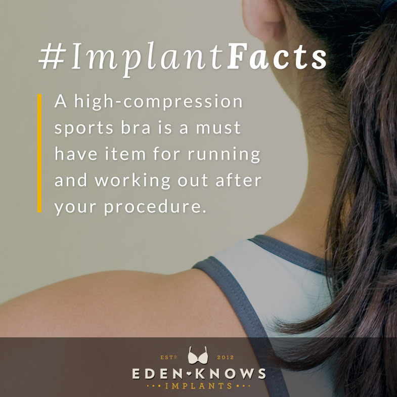 A high-compression sports bra is a must have item for running and working out after your procedure.
