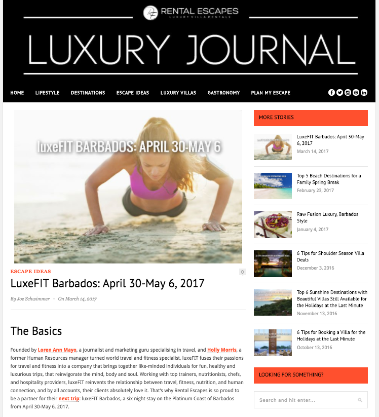 Rental Escapes posted about luxeFIT in their Luxury Journal. LuxeFIT Barbados takes place April 30-May 6.