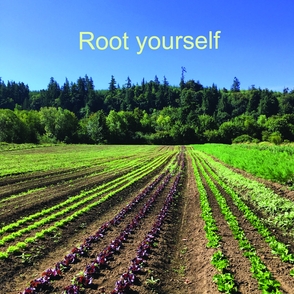 root yourself.jpg