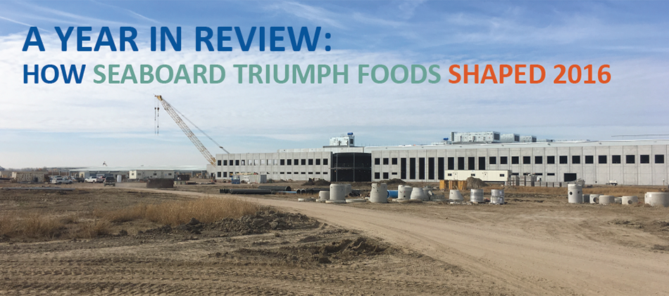 a year in review: how seaboard triumph foods shaped 2016