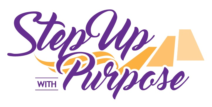 Step Up with Purpose